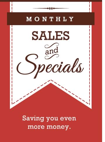 Monthly Sales and Specials